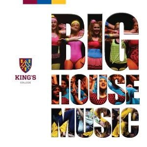 KING'S COLLEGE BIG HOUSE MUSIC